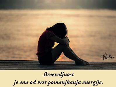 brezvoljnost pomanjkanje energije